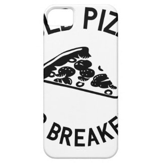 Cold Pizza for Breakfast iPhone 5 Cover