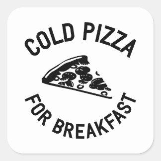 Cold Pizza for Breakfast Square Sticker