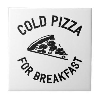 Cold Pizza for Breakfast Tile