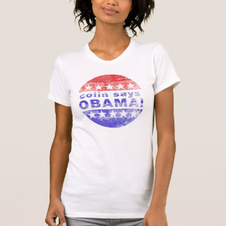 colin says obama T-Shirt