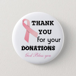 collect donations for cancer- botton 6 cm round badge