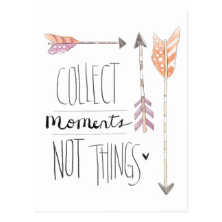 Collect Moments   Change your background color Postcard