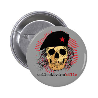 Collectivism Kills 6 Cm Round Badge
