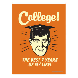 College: Best 7 Years Of My Life Postcard