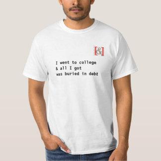 College Debt Shirt