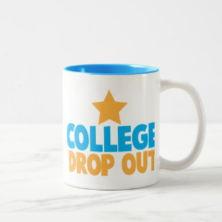 College Drop out Two-Tone Mug
