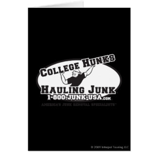 College Hunks Hauling Junk Black and White Greeting Card