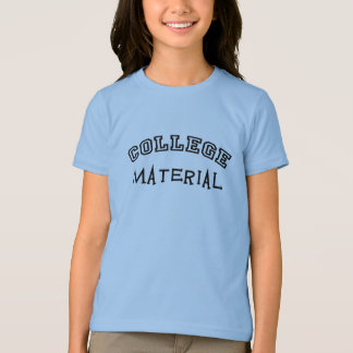 College Material T-Shirt