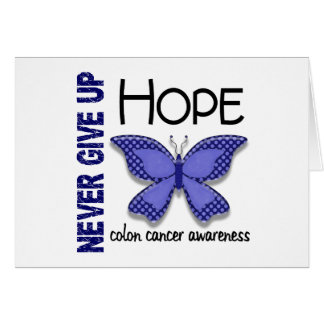 Colon Cancer Never Give Up Hope Butterfly 4.1 Card