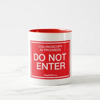 Colonoscopy in Progress: Do Not Enter Two-Tone Coffee Mug