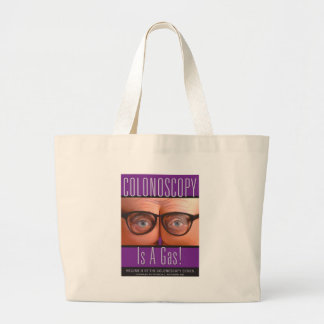 Colonoscopy Is A Gas! Large Tote Bag