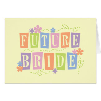 Color Blocks Future Bride Tshirts and Gifts Card