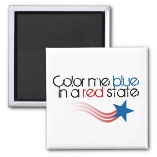 Color Me Blue in a Red State Square Magnet