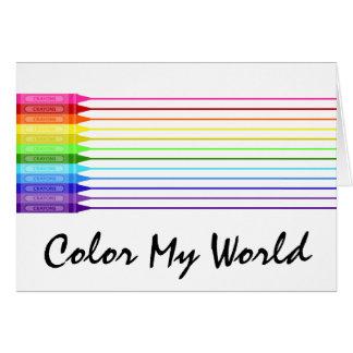 Color My World Rainbow Crayons Greeting Card