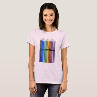 Color Pencils Color Your Dreams Artists Colorists T-Shirt