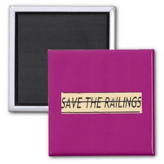 Color your world and save the railings! fridge magnet
