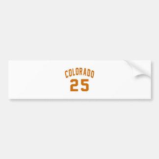 Colorado 25 Birthday Designs Bumper Sticker