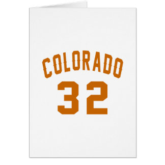 Colorado 32 Birthday Designs Card