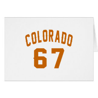 Colorado 67 Birthday Designs Card