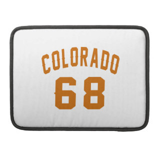 Colorado 68 Birthday Designs Sleeve For MacBooks