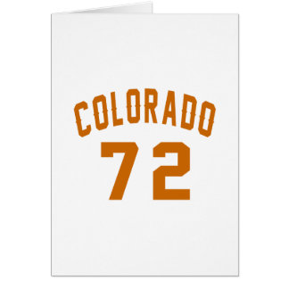 Colorado 72 Birthday Designs Card