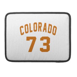 Colorado 73 Birthday Designs MacBook Pro Sleeves