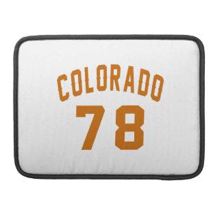 Colorado 78 Birthday Designs Sleeve For MacBook Pro