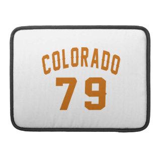 Colorado 79 Birthday Designs Sleeve For MacBook Pro
