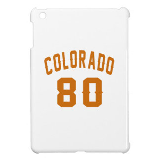 Colorado 80 Birthday Designs Cover For The iPad Mini