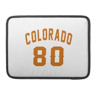 Colorado 80 Birthday Designs Sleeves For MacBook Pro