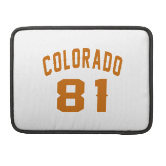 Colorado 81 Birthday Designs Sleeves For MacBooks