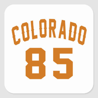 Colorado 85 Birthday Designs Square Sticker