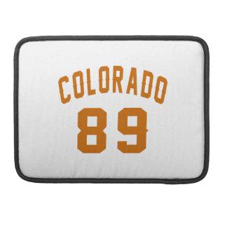 Colorado 89 Birthday Designs Sleeve For MacBook Pro