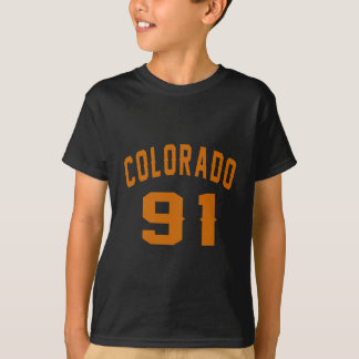 Colorado 91 Birthday Designs T-Shirt