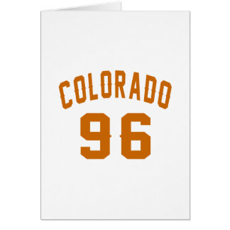 Colorado 96 Birthday Designs Card