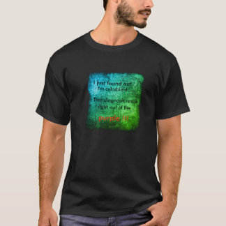 Colorblind joke T-Shirt
