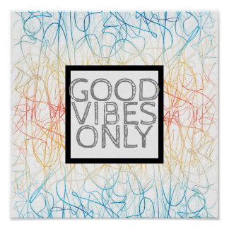 colorful abstract quote poster good vibes only