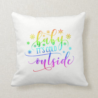 Colorful Baby It's Cold Outside | Throw Pillow