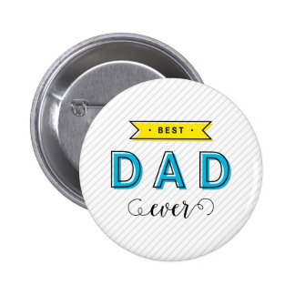 Colorful Blue Yellow Modern Fun Best Dad Ever 6 Cm Round Badge