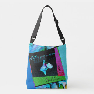 """Colorful Bull Terrier bag """"Life is awesome"""""""