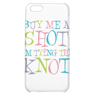 Colorful Buy Me A Shot Case For iPhone 5C