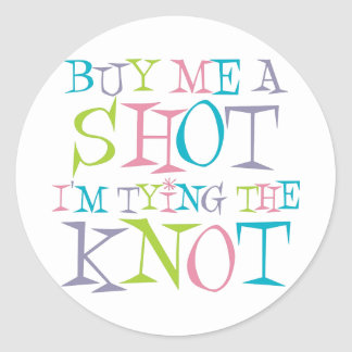 Colorful Buy Me A Shot Sticker