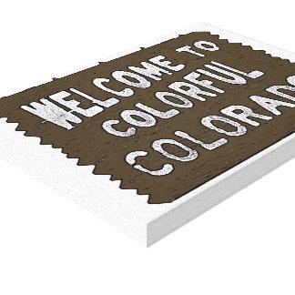 Colorful Colorado welcome sign decorative canvas Canvas Prints