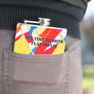 Colorful flags. Its Time To Drink flag signal Hip Flask