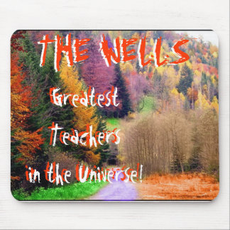 Colorful forest, Greatest Teachersin the Univer... Mouse Pad