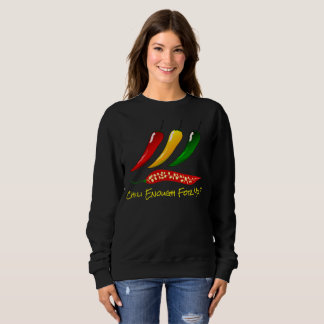 """Colorful Hot Peppers & """"Chili Enough For You?"""" Sweatshirt"""