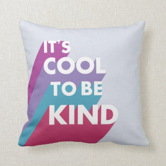 Colorful It's cool to be kind Cushion