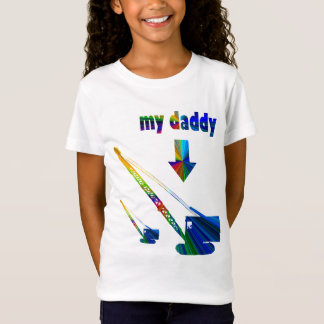 COLORFUL MY DADDY CRANE OPERATOR HEAVY EQUIPMENT T-Shirt