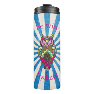 Colorful Owl Be Wise Hydrate on Blue Rays template Thermal Tumbler