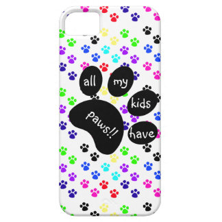 Colorful Pet Prints, All My Kids Have Paws!! Case For The iPhone 5